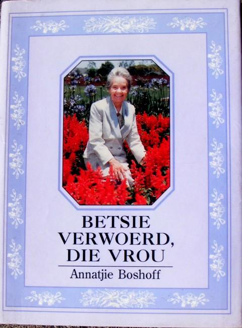 Betsie Verwoerd, Die Vrou. (signed by Mev. Verwoerd)