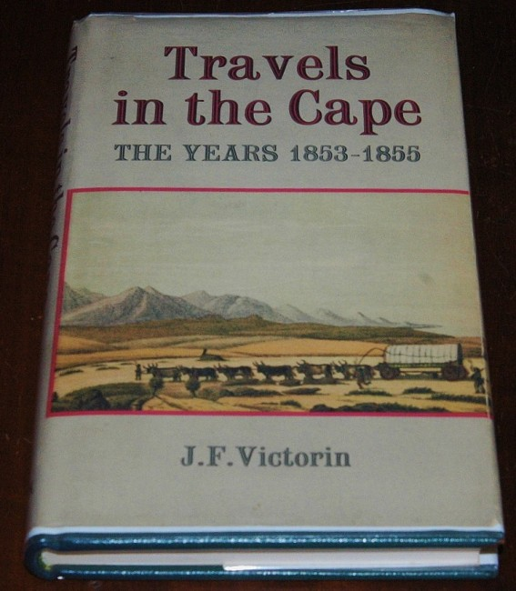 J.F. Victorin's Travels in the Cape - One of 100 bound in full leather
