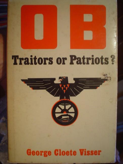 OB - Traitors or Patriots?