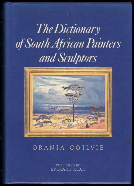 THE DICTIONARY OF SOUTH AFRICAN PAINTERS AND SCULPTORS