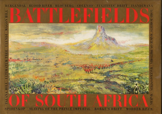 BATTLEFIELDS OF SOUTH AFRICA