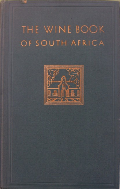 The Wine Book of South Africa (1936)