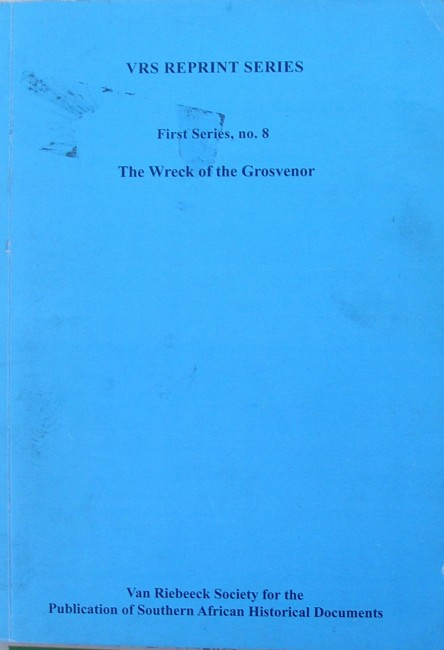 The Wreck of the Grosvenor (reprint)