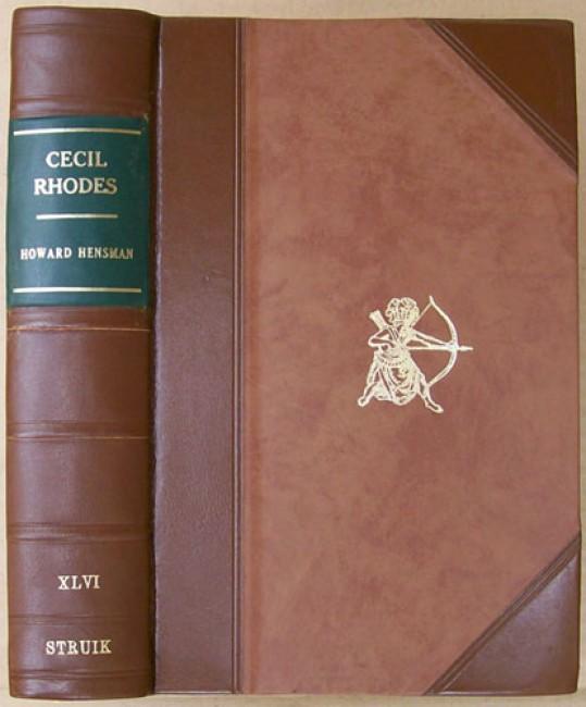 Cecil Rhodes - A Study of a Career (De luxe edition)