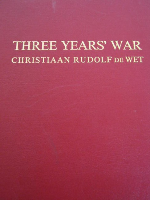 Three Years War (1902 and 1985 versions) and 1954 memorial volume (Afrikaans)