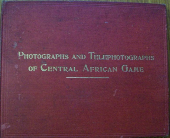 Photographs and Telephotographs of Central African Game.
