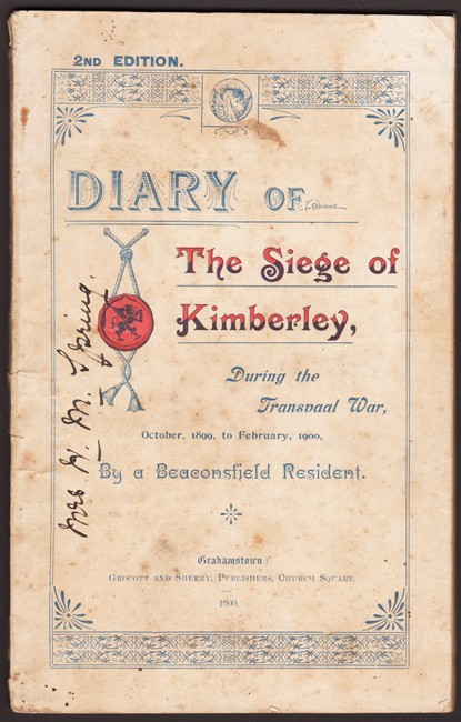 DIARY OF THE SIEGE OF KIMBERLEY, DURING THE TRANSVAAL WAR