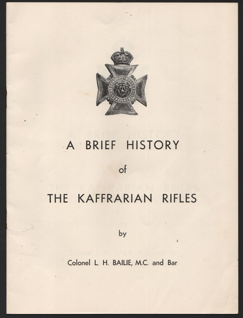 A BRIEF HISTORYOF THE KAFFRARIAN RIFLES