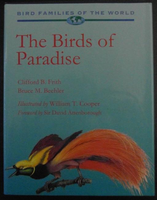 The Birds of Paradise: Paradisaeidae