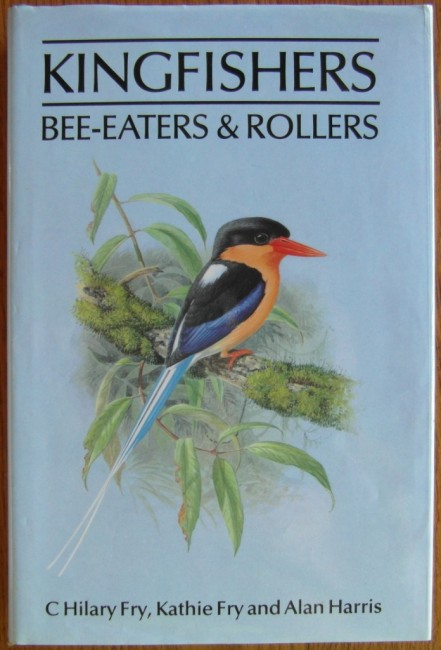 Kingfishers Bee-Eaters and Rollers
