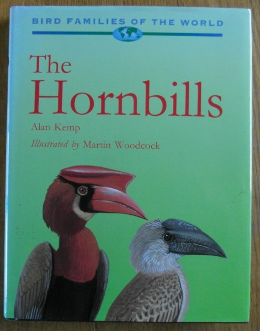 The Hornbills: Bucerotiformes