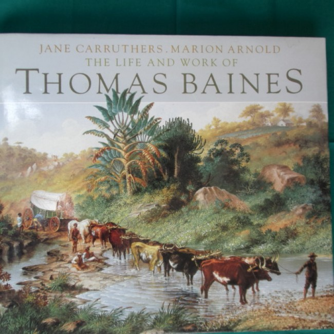 The Life and Work of Thomas Baines