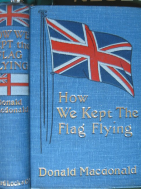 How We Kept The Flag Flying. The story of the siege of Ladysmith (1900)