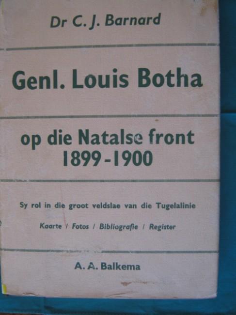 Genl Louis Botha op die Natalse front 1899-1900