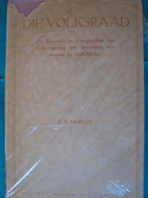 Die Volksraad. Die Beginsels en Vraagstukke van Volksregering, met besondere verwysing na Suid-Afrika (1939)