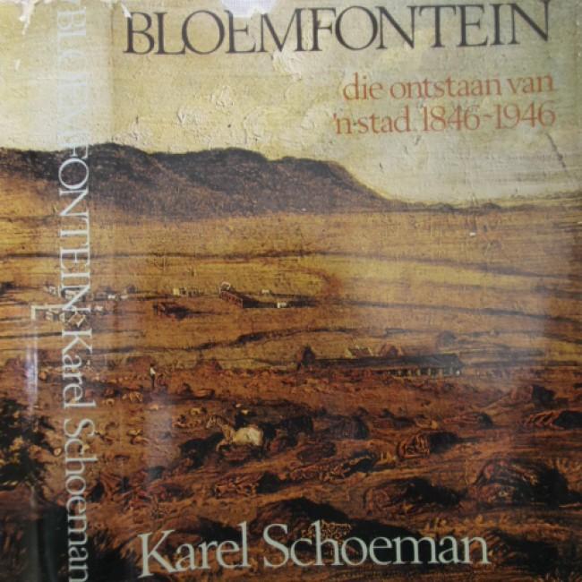 Bloemfontein. Die onstaan van 'n stad. 1846-1946 (presentation copy)