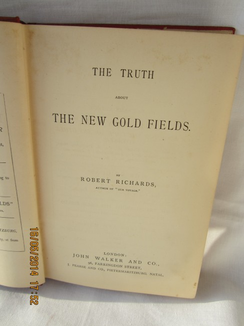 THE TRUTH ABOUT THE NEW GOLD FIELDS - FIRST EDITION