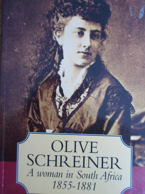 Olive Schreiner. A woman in South Africa 1855-1881