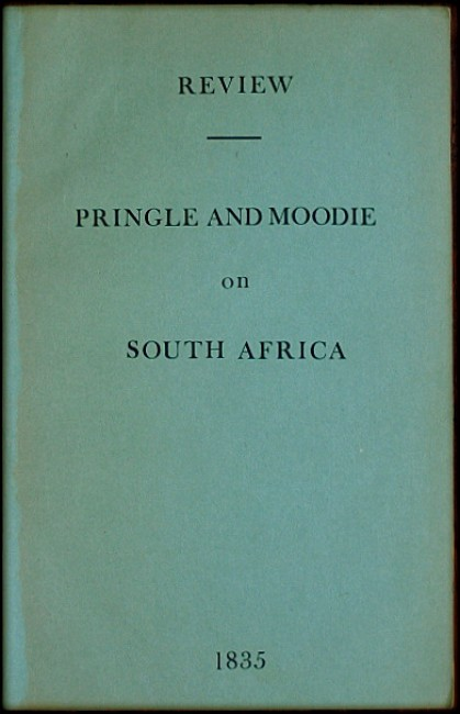 REVIEW - PRINGLE AND MOODIE ON SOUTH AFRICA (1835)