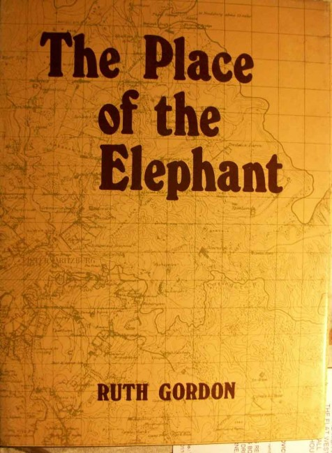 The Place of the Elephant - A History of Pietermaritzburg (Signed)