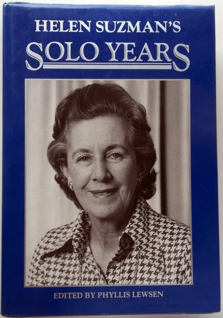 Helen Suzman's Solo Years (Signed by Suzman)