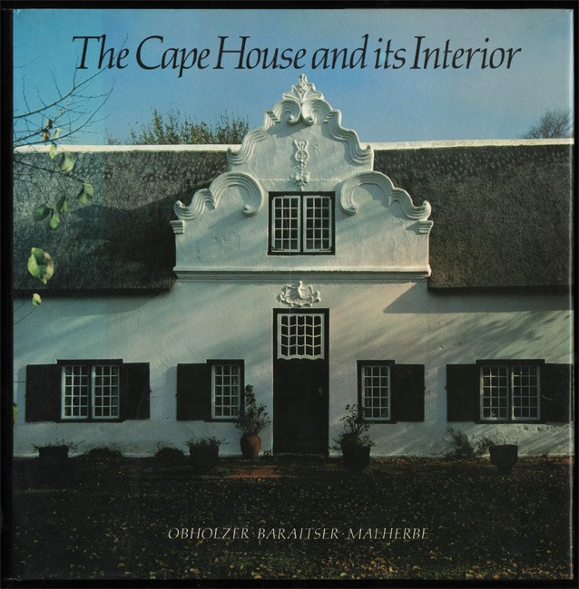 THE CAPE HOUSE AND ITS INTERIOR