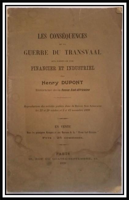 Les CONSEQUENCES de la GUERRE du TRANSVAAL aux points de vue Financier et Industriel (1899; First Edition)