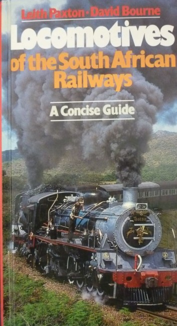 LOCOMOTIVES OF THE SOUTH AFRICAN RAILWAYS