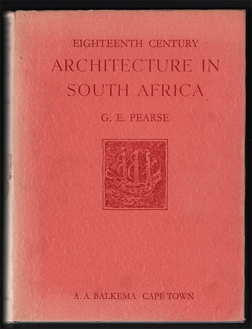 EIGHTEENTH CENTURY ARCHITECTURE IN SOUTH AFRICA.