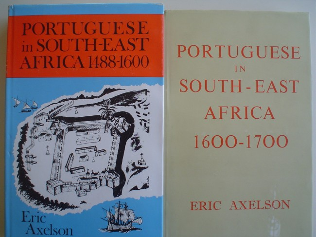 Portuguese in South-East Africa 1488-1600 & Portuguese in South-East Africa 1600-1700
