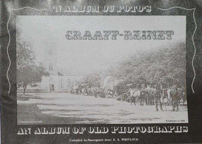 'n Album ou Fotos - Graaff-Reinet - An Album of Old Photographs