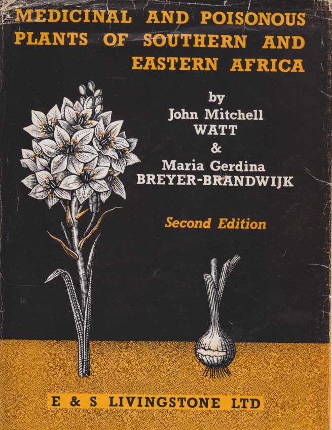 MEDICINAL AND POISONOUS PLANTS OF SOUTHERN AND EASTERN AFRICA