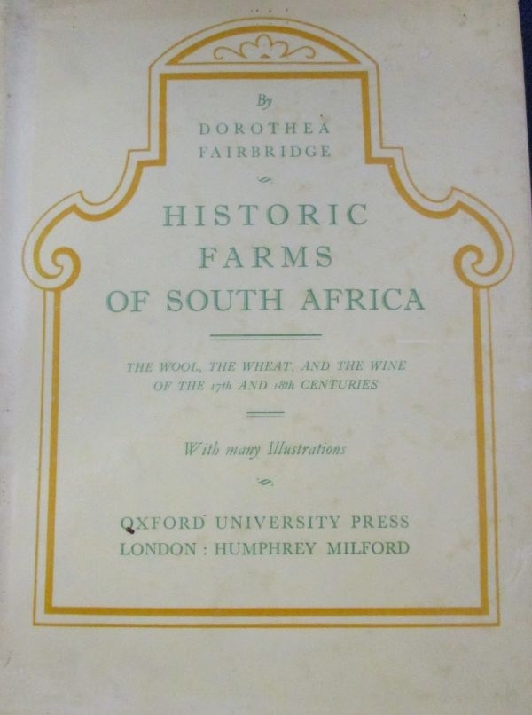 HISTORIC FARMS OF SOUTH AFRICA