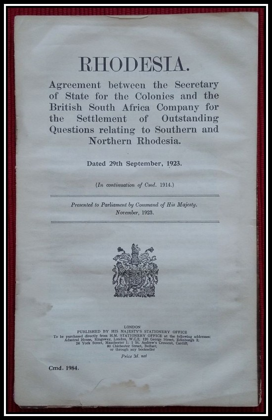RHODESIA. Agreement between the Secretary of State for the Colonies and the BRITISH SOUTH AFRICA COMPANY