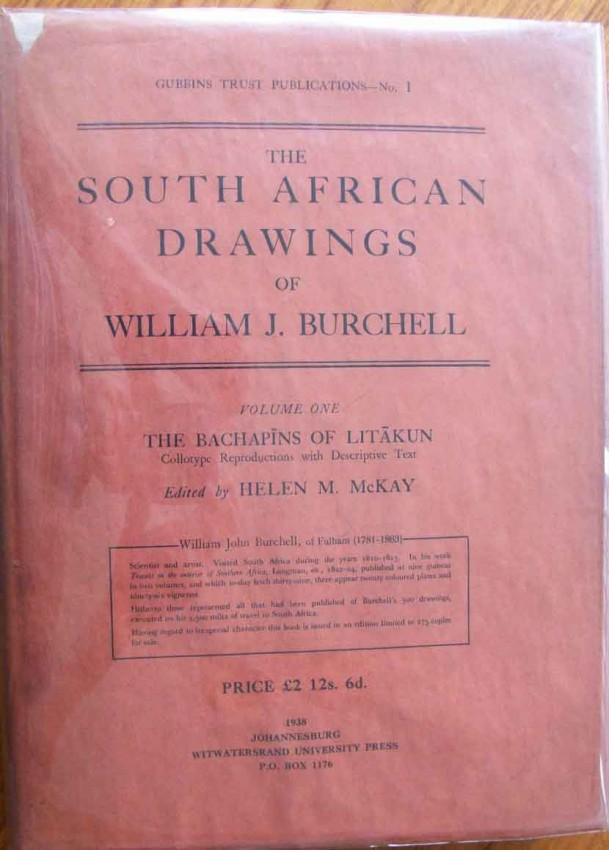 The South African Drawings of William J. Burchell - Volume I. Numbered 296 of 300 copies.