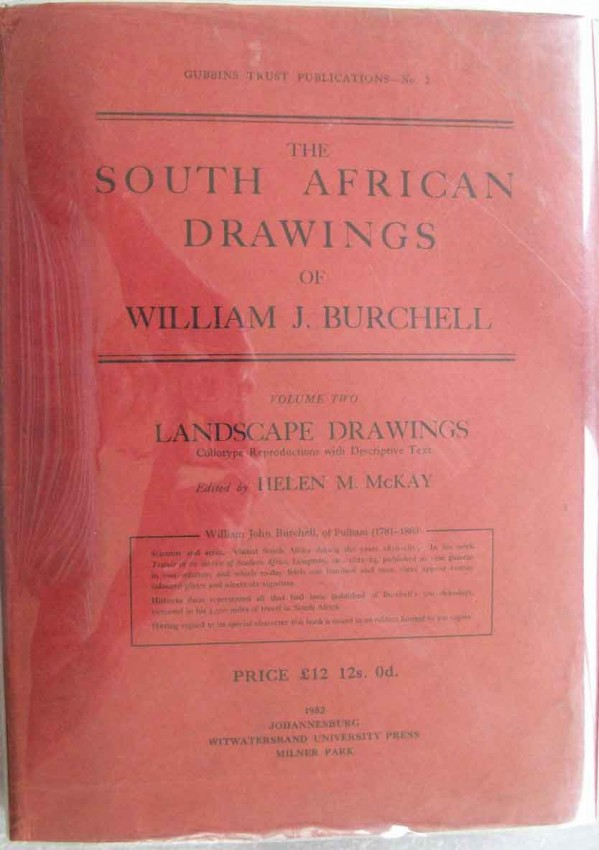 The South African Drawings of William J. Burchell- Volume 2. Numbered 72 of 300 copies.