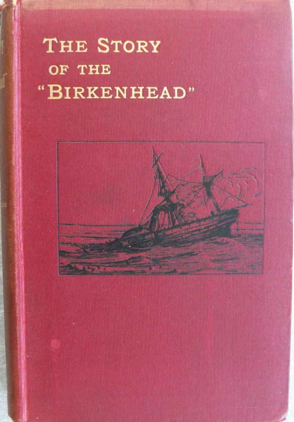 """The Story of the """"Birkenhead"""""""