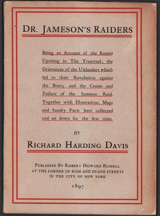 DR. JAMESON'S RAIDERS VS. THE JOHANNESBURG REFORMERS