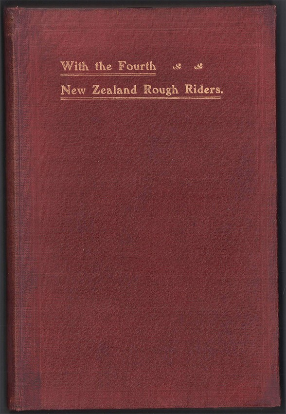 WITH THE FOURTH NEW ZEALAND ROUGH RIDERS