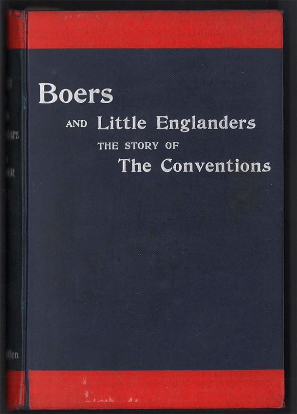 BOERS AND LITTLE ENGLANDERS
