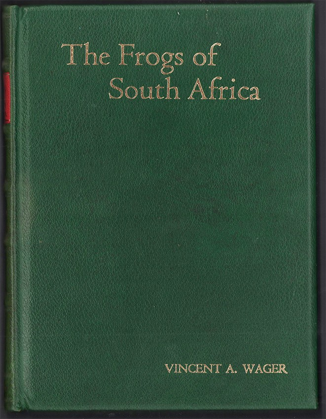 THE FROGS OF SOUTH AFRICA (De luxe edition signed by the author)