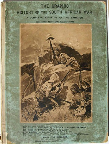 The Graphic History of the South African War 1899-1900