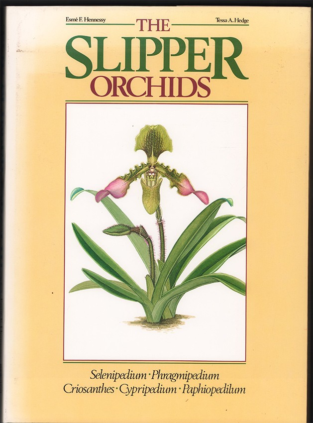 THE SLIPPER ORCHIDS