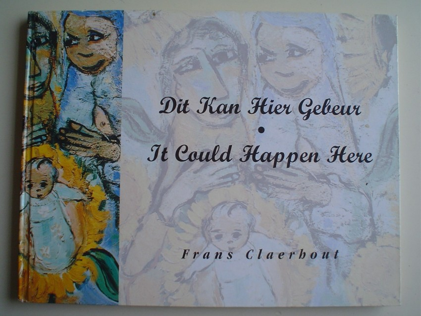 It Could Happen Here / Dit Kan Hier Gebeur (limited edition)