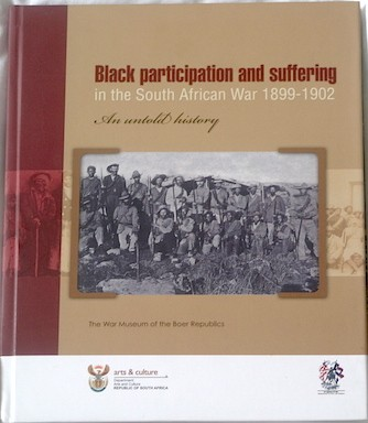 Black Participation and Suffering in the South African War 1899-1902