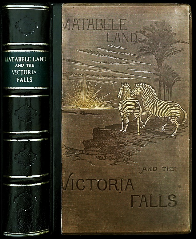 MATABELE LAND AND THE VICTORIA FALLS
