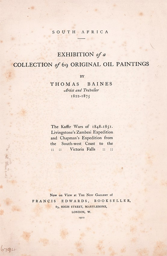 EXHIBITION OF A COLLECTION OF 69 ORIGINAL OIL PAINTINGS BY  THOMAS BAINES