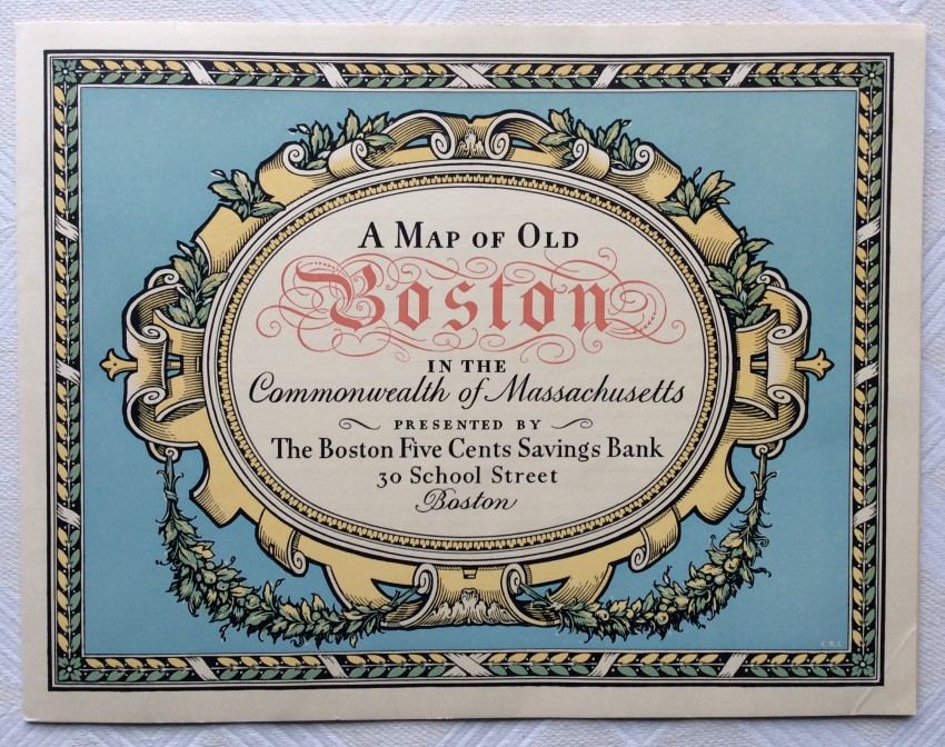 [Pictorial Map.] - A Map of Old Boston in the Commonwealth of Massachusetts presented by The Boston Five Cents Savings Bank