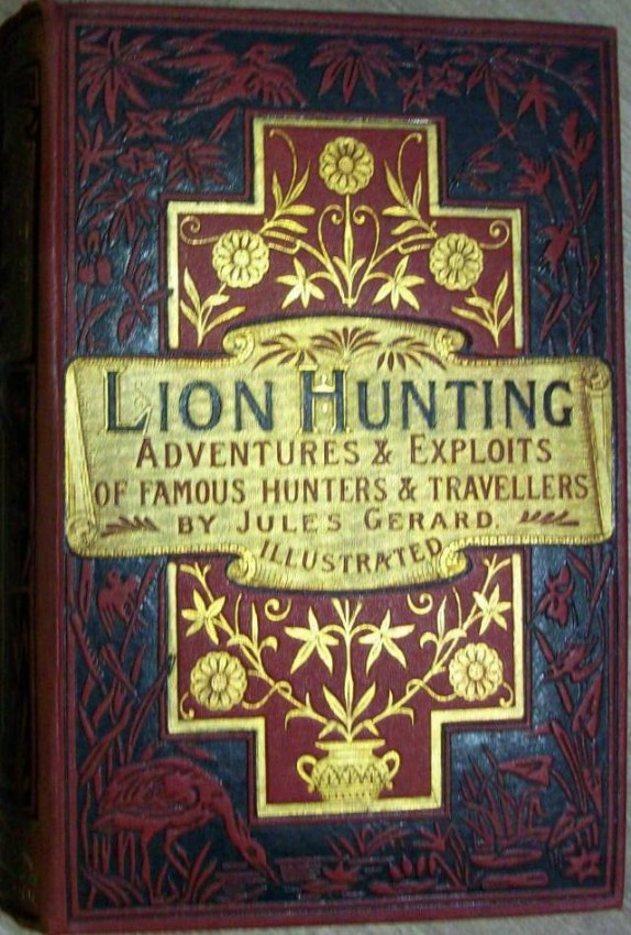 Lion Hunting and Sporting Life in Algeria, with illustrations by Gustave Dore.