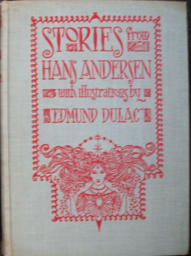 Stories from Hans Andersen, with illustrations by Edmund Dulac.